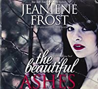 The Beautiful Ashes: Library Edition (Broken Destiny)