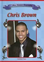Chris Brown (Blue Banner Biographies)