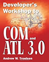 Developer's Workshop to COM and ATL 3.0