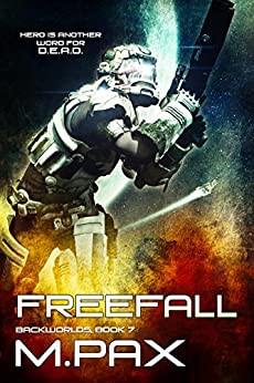 FreeFall (The Backworlds Book 7) by [Pax, M.]