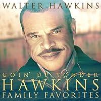 Goin Up Yonder-Hawkins..
