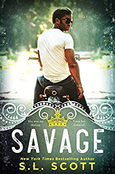 Savage (The Kingwood Series Book 1) by [Scott, S.L.]