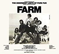 Innermost Limits to Pure Fun by FARM (2007-06-25)