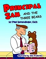 Principal Sam and the Three Bears