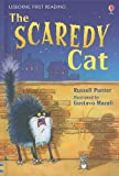 The Scaredy Cat (Usborne First Reading: Level 3)