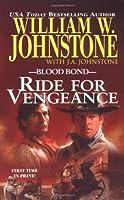 Blood Bond 12: Ride for Vengeance