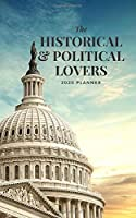 The Historical & Political 2020 Planner: Handy 5 x 8 weekly planner for 2020. Notebook diary with to do list and space to add priorities. Idea Gift for family and friends.