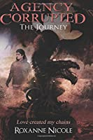 The Journey (Agency Corrupted)