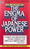The Enigma of Japanese Power―People and Politics in a Stateless Natio