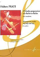 プラティ : 29の易しい漸新的な練習曲 (サクソフォン教則本) ビヨドー出版