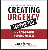 Creating Urgency Unscripted: Audio Companion