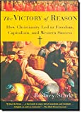 Amazon.co.jpThe Victory of Reason: How Christianity Led to Freedom, Capitalism, and Western Success