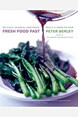 Fresh Food Fast: Delicious, Seasonal Vegetarian Meals in Under an Hour Paperback