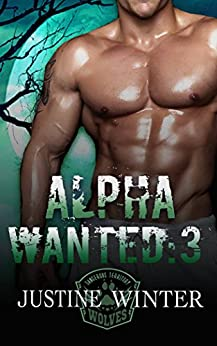 Alpha Wanted:3: Wanted Series:3 by [Winter, Justine]