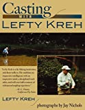 Casting with Lefty Kreh 画像
