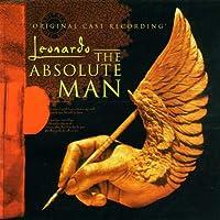 Leonardo-The Absolute Man Cast Recording