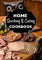Home Smoking & Curing Cookbook: Blank Recipe Cookbook Journal V2