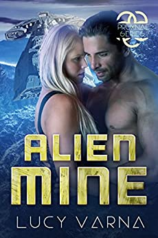 Alien Mine (The Pruxnae Series Book 3) by [Varna, Lucy]