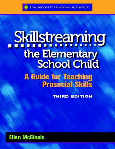 Download Skillstreaming the Elementary School Child: A Guide for Teaching Prosocial Skills 0878226559