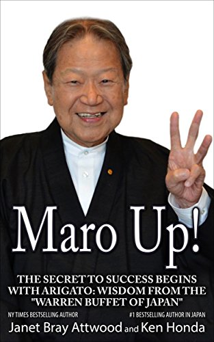"Maro Up: The Secret to Success Begins with Arigato: Wisdom from the ""Warren Buffet of Japan"" (English Edition)"