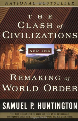 The Clash of Civilizations and the Remaking of World Orderの詳細を見る