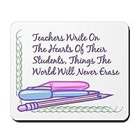CafePress–教師Write On The Hearts。–ノンスリップゴムマウスパッド、ゲームマウスパッド