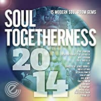 Soul Togetherness 2014 by Various Artists