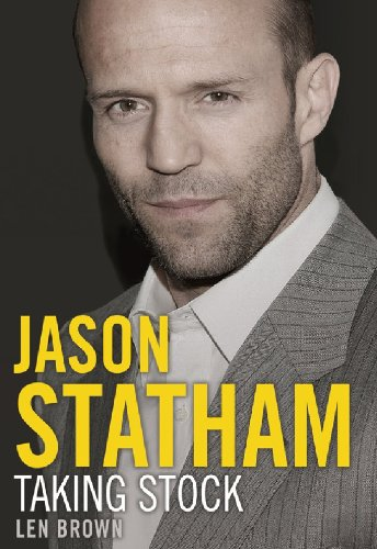 Jason Statham: Taking Stock (English Edition)