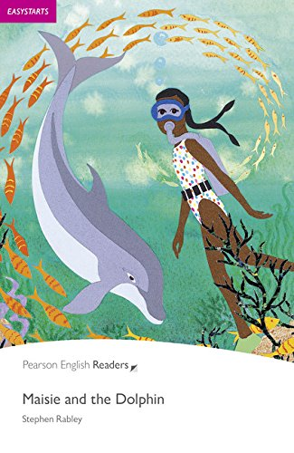 Penguin Readers: Easy Starters MAISIE AND THE DOLPHIN (Pearson English Readers, Easystart)の詳細を見る