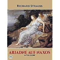 Strauss: Ariadne Auf Naxos in Full Score
