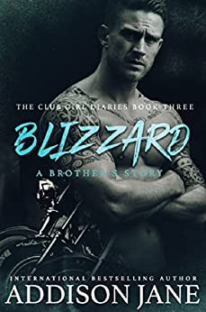 Blizzard (The Club Girl Diaires Book 3) by [Jane, Addison]