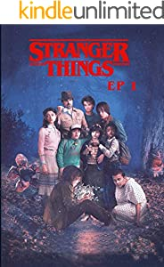 Stranger Things EP1: The Vanishing Of Will Byers - Original Screenplay (English Edition)
