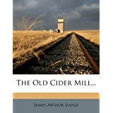 The Old Cider Mill