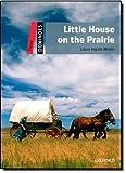 Little House on the Prairie (Dominoes, Level 3)