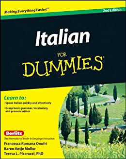 Italian For Dummies by [Onofri, Francesca Romana, Möller, Karen Antje, Picarazzi, Teresa L.]