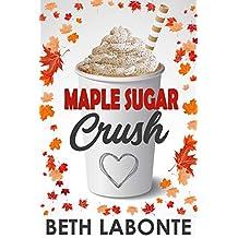 Maple Sugar Crush (An Autumnboro Sweet Romance Book 2)