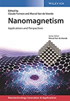 Nanomagnetism: Applications and Perspectives (Applications of Nanotechnology)