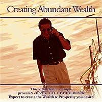 Creating Abundant Wealth