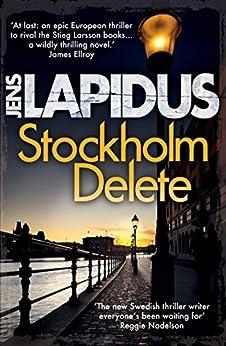 Stockholm Delete (Stockholm Noir) by [Lapidus, Jens]