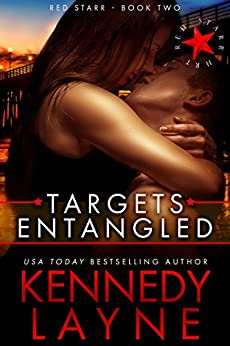 Targets Entangled (Red Starr, Book Two) by [Layne, Kennedy]