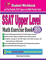 SSAT Upper Level Math Exercise Book: Student Workbook and Two Realistic SSAT Upper Level Math Tests