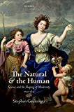 The Natural and the Human: Science and the Shaping of Modernity, 1739-1841 (English Edition)
