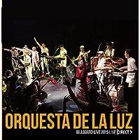 Orquesta de La Luz  Billboard Live 2015 [LIVE DIRECT]