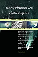 Security Information And Event Management A Complete Guide - 2020 Edition