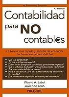 Contabilidad para no contabl€s / Accounting for non-accountants (Economía Y Empresa / Business and Economics)