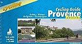 Provence Cycling Guide Arles / Nimes / Avignon / Camargue 2003 (Cycline)