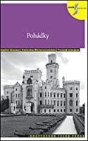 Pohadky / Fairytales in Czech - With Czech-English-German-Russian Vocabulary 2013