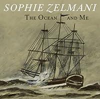 Ocean & Me by SOPHIE ZELMANI (2008-09-09)