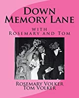 Down Memory Lane With Rosemary and Tom