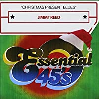 Christmas Present Blues by Jimmy Reed (2012-05-04)